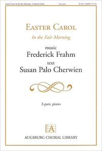 Cover of Easter Carol: In the Fair Morning