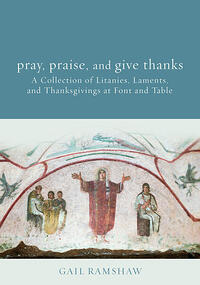 Cover of Pray Praise And Give Thanks