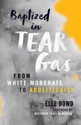 BL Baptized in Tear Gas