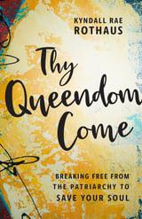 BL Thy Queendom Come